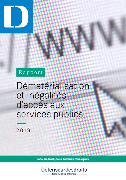 """Rapport """"Dématérialisation et inégalités d'accès aux services publics"""" (janvier 2019)"""