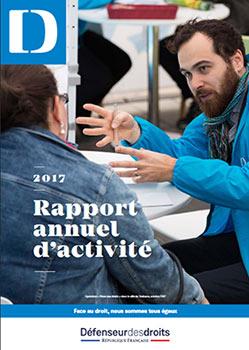 Rapport annuel d'activité du Défenseur des droits (publié en avril 2018)